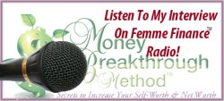 Listen to me on Femme Finance Radio!